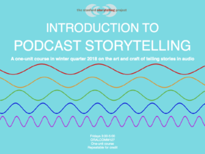 Poster for course called Introduction to Podcast Storytelling. Course details.